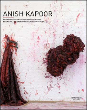 Anish Kapoor. Ediz. italiana e inglese - Mario Codognato |
