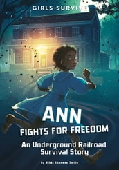 Ann Fights for Freedom