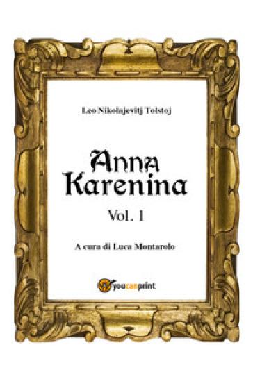 Anna Karenina. Ediz. finlandese. 1. - Lev Nikolaevic Tolstoj |