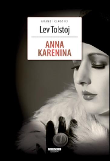 Anna Karenina. Ediz. integrale. Con Segnalibro - Lev Nikolaevic Tolstoj |