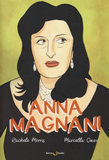 Anna Magnani - Rachele Marrazzo pdf epub