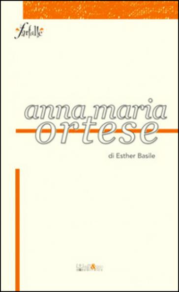 Anna Maria Ortese - Esther Basile | Rochesterscifianimecon.com