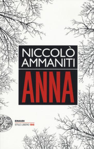 Anna - Niccolò Ammaniti | Ericsfund.org