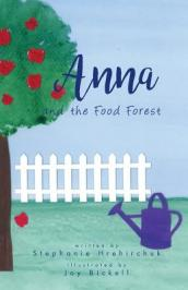 Anna and the Food Forest