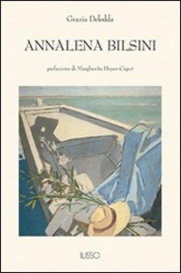 Annalena Bilsini - Grazia Deledda pdf epub