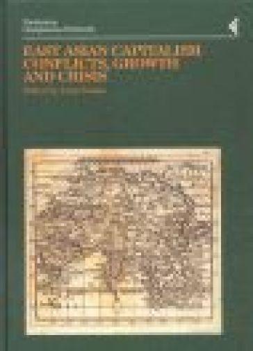 Annali della Fondazione Giangiacomo Feltrinelli (2000). East Asian Capitalism. Conflicts, growth and crisis - L. Tomba  