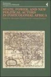 Annali della Fondazione Giangiacomo Feltrinelli (2002). State, power, and new political actors in postcolonial Africa. Ediz. inglese e francese