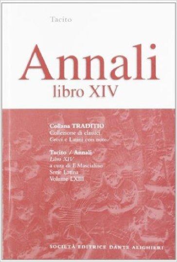 Annali. Libro 14° - Publio Cornelio Tacito |