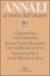 Annali di storia dell'esegesi (2011). 28.Christianities and Communities. Second Temple Halakhot and the Historical Jesus
