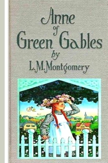 Anne of Green Gables - Annotated