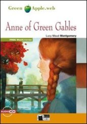 Anne of green gables. Con CD Audio