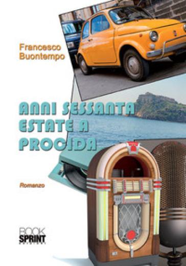 Anni Sessanta estate a Procida - Francesco Buontempo | Jonathanterrington.com