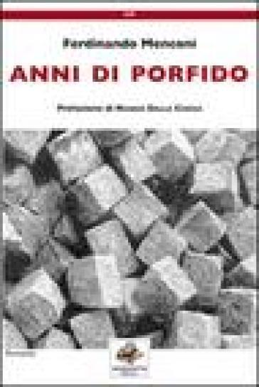 Anni di porfido - Ferdinando Menconi pdf epub