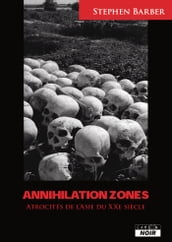 Annihilation zones