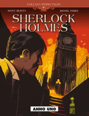Anno uno. Sherlock Holmes - Scott Beatty | Thecosgala.com
