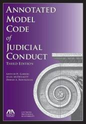 Annotated Model Code of Judicial Conduct