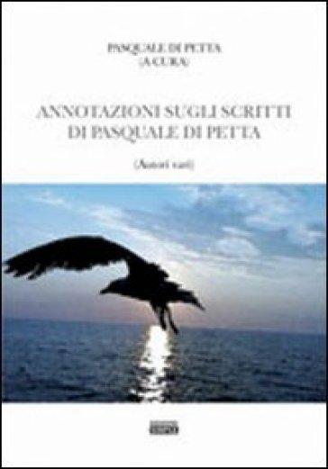 Annotazione sugli scritti di Pasquale Di Petta