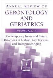 Annual Review of Gerontology and Geriatrics Volume 37