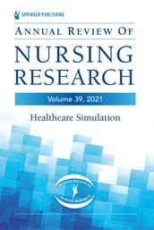 Annual Review of Nursing Research, Volume 39