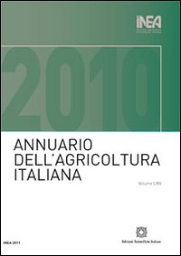 Annuario INEA dell'agricoltura italiana (2010). Con CD-ROM. 64.