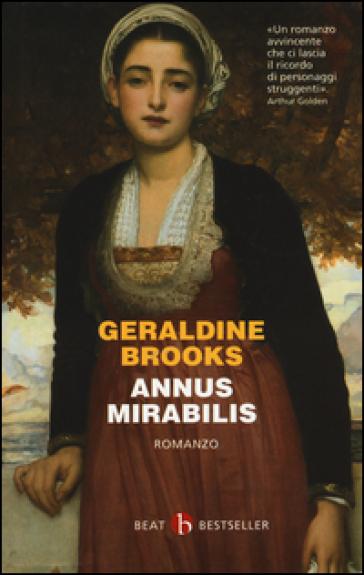 Annus Mirabilis - Geraldine Brooks   Rochesterscifianimecon.com