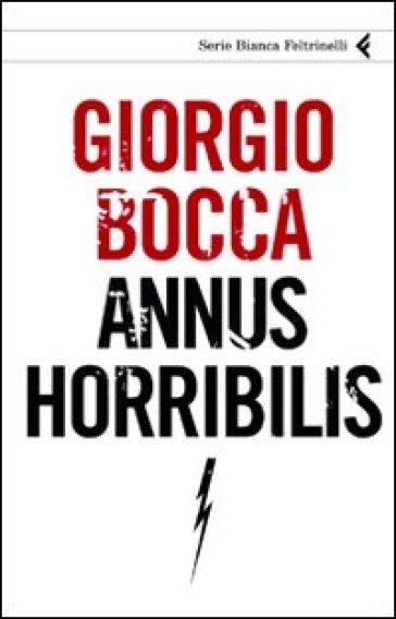 Annus horribilis - Giorgio Bocca pdf epub