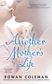 Another Mother s Life
