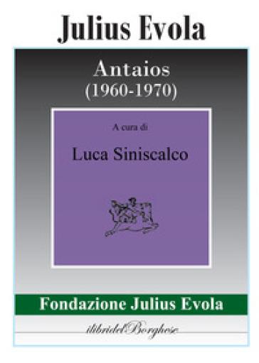 Antaios (1960-1970) - Julius Evola |