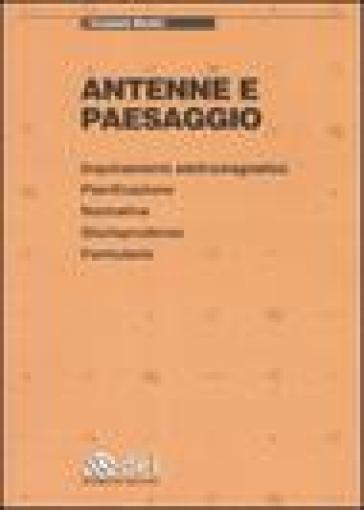 Antenne e paesaggio - Emanuele Montini | Thecosgala.com