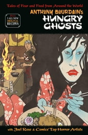 Anthony Bourdain s Hungry Ghosts