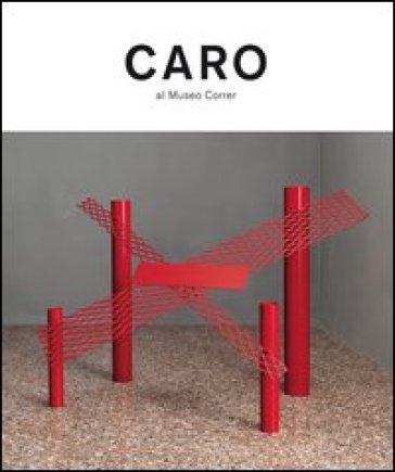 Anthony Caro - G. Belli |