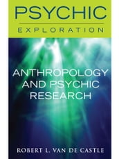 Anthropology and Psychic Research