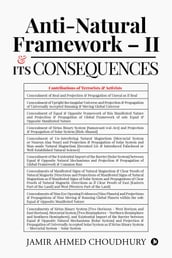 Anti-natural Framework II & Its Consequences