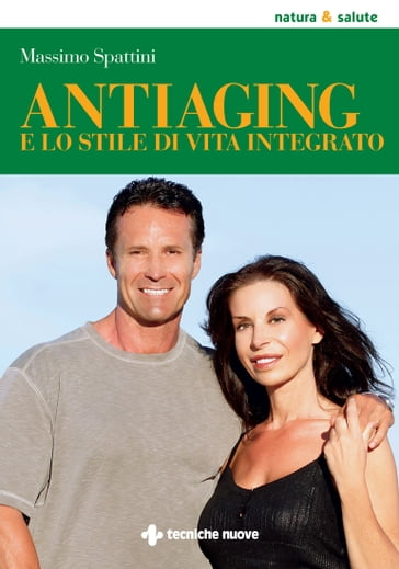 Antiaging e lo stile di vita integrato