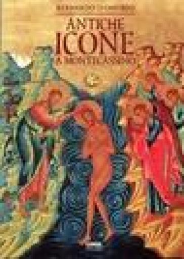 Antiche icone a Montecassino - Bernardo D'Onorio |