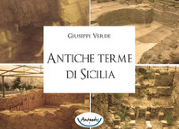 Antiche terme di Sicilia - Giuseppe Verde | Kritjur.org