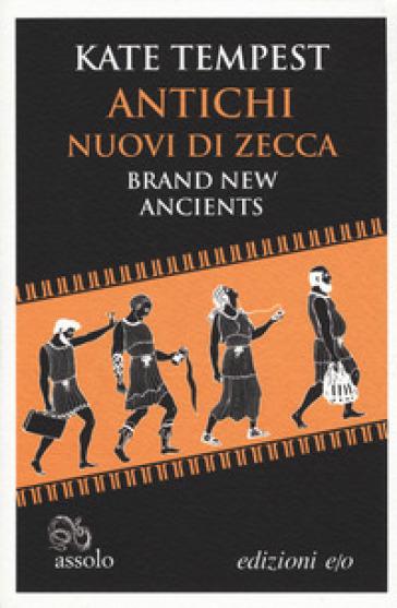 Antichi nuovi di zecca. Testo inglese a fronte - Kate Tempest pdf epub