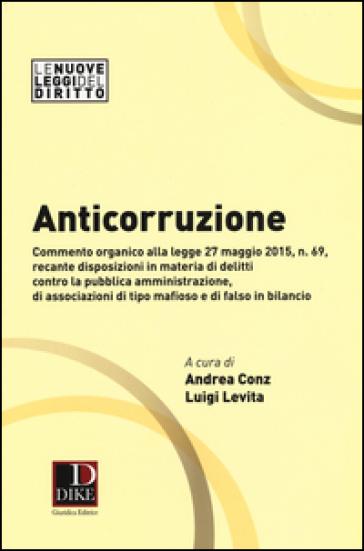 Anticorruzione - A. Conz   Thecosgala.com