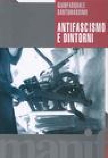 Antifascismo e dintorni - Gianpasquale Santomassimo | Ericsfund.org