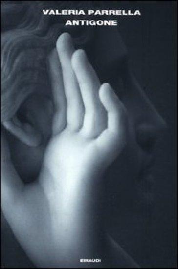 Antigone - Valeria Parrella | Jonathanterrington.com