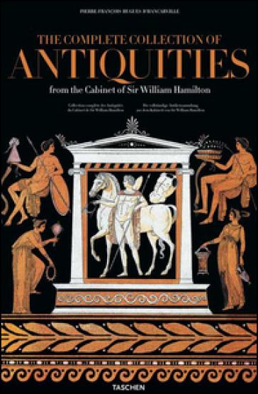 Antiques d'Hancarville. Ediz. inglese, francese e tedesca