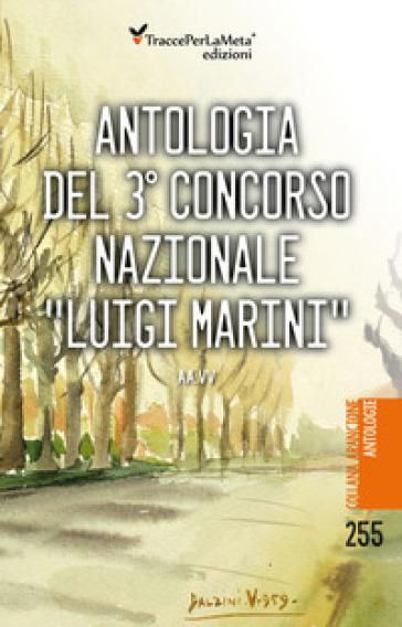 Antologia del 3° concorso nazionale «Luigi Marini» - P. Surano   Kritjur.org