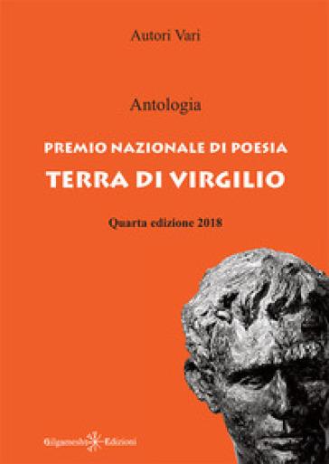 Antologia. Premio nazionale di poesia Terra di Virgilio. 4ª edizione - S. Iori | Kritjur.org