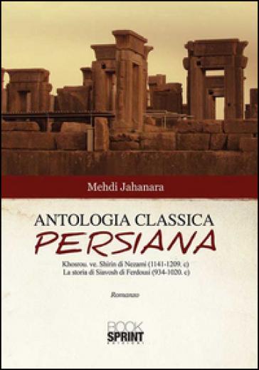 Antologia classica persiana - Mehdi Jahanara   Kritjur.org