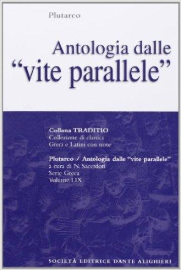 Antologia dalle Vite parallele. Per il Liceo classico - Plutarco | Kritjur.org