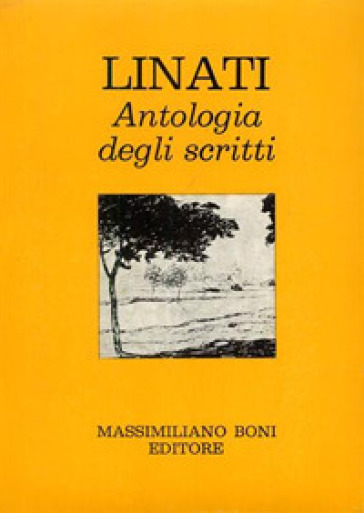 Antologia degli scritti - Carlo Linati |
