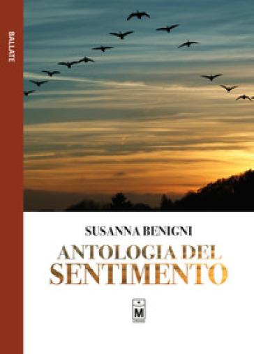 Antologia del sentimento - Susanna Benigni | Rochesterscifianimecon.com