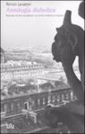 Antologia diabolica. Raccolta di testi sul diavolo nel primo millennio cristiano - Renzo Lavatori pdf epub