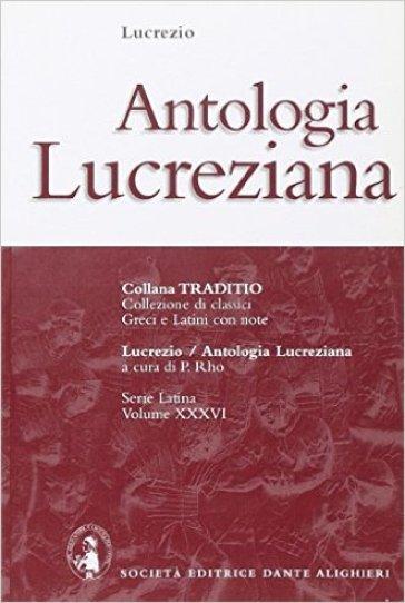 Antologia lucreziana. Per i Licei e gli Ist. Magistrali - Tito Lucrezio Caro | Kritjur.org