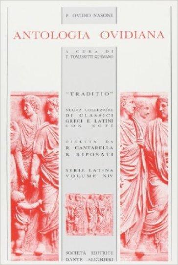 Antologia ovidiana. Per i Licei e gli Ist. magistrali - Publio Ovidio Nasone |